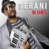Songtexte von Serani - No Games