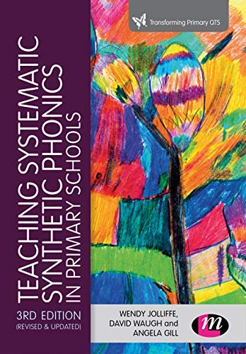 Teaching Systematic Synthetic Phonics in Primary Schools (Transforming Primary QTS Series) (English Edition)