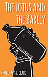 The Lotus and the Barley: A Rucksack Universe Novel