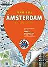 Ámsterdam : Visitas, compras, restaurantes y escapadas par Autores Gallimard Autores Gallimard