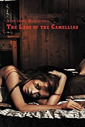 French Classics in French and English: The Lady of the Camellias by Alexandre Dumas Fils (Dual-Language Book)