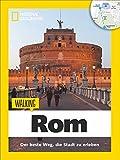Rom zu Fuß: Walking Rom – Das Beste der Stadt zu Fuß...