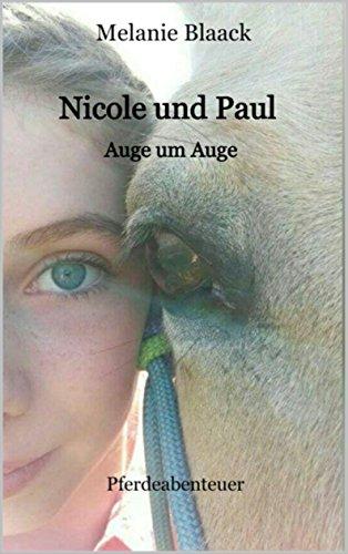 Nicole und Paul: Auge um Auge