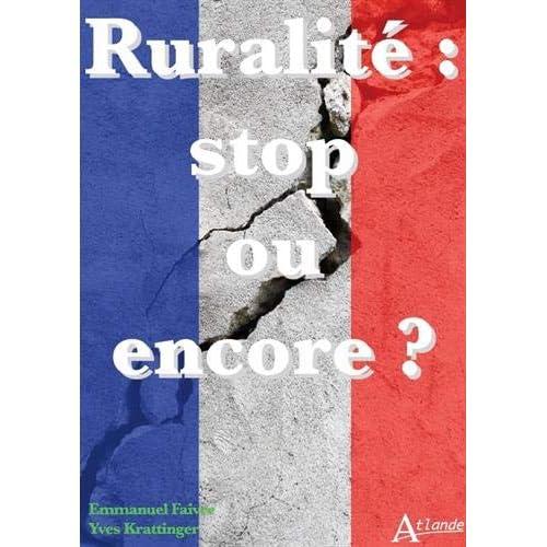 Ruralité : stop ou encore ?