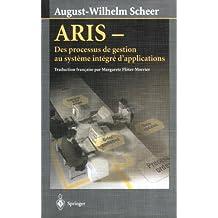 ARIS: Des processus de gestion au système intégré d'applications
