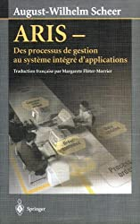 ARIS : Des processus de gestion au système intégré d'applications