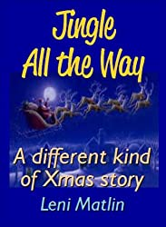 Jingle All the Way - A Different Kind of Christmas Story