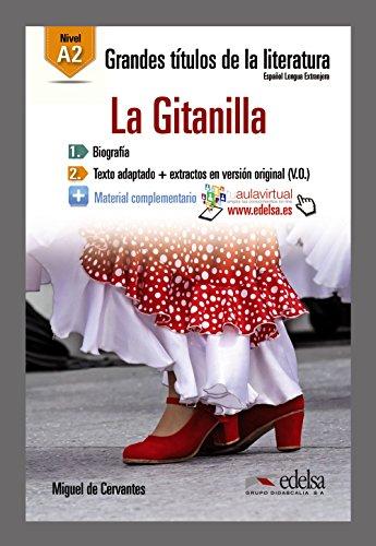 Grandes Titulos de la Literatura: La Gitanilla (A2)