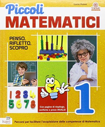 Piccoli matematici. Con espansione online. Per la 1 classe elementare