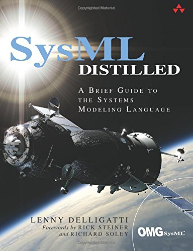 SysML Distilled: A Brief Guide to the Systems Modeling Language por Lenny Delligatti