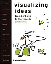 Visualizing Ideas: From Scribbles to Storyboards
