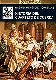 Historia del cuarteto de cuerda (Música)