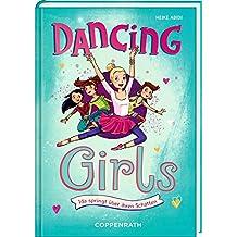 Dancing Girls (Bd. 2): Ida springt über ihren Schatten