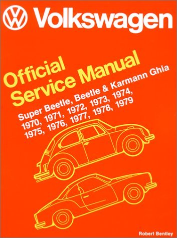 Volkswagen Official Service Manual Super Beetle, Beetle and Karmann Ghia
