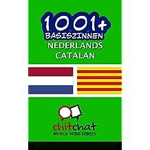 1001+ basiszinnen Nederlands - Catalan (Dutch Edition)