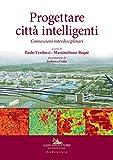 Progettare città intelligenti. Connessioni interdisciplinari