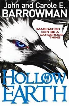 Hollow Earth von [Barrowman, John, E., Carole]
