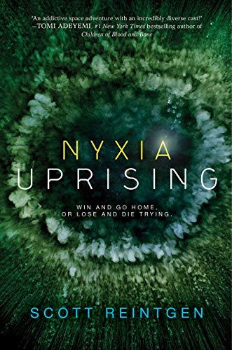 Nyxia Uprising (the Nyxia Triad Book 3) por Scott Reintgen Gratis