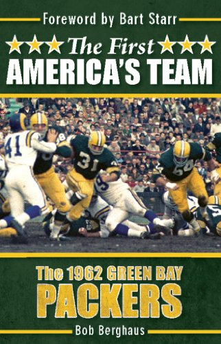 The First America's Team: The 1962 Green Bay Packers (English Edition) por Bob Berghaus