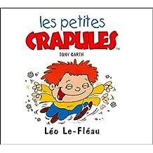 Léo Le-Fléau (Les petites crapules.)