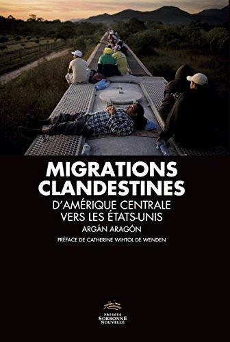 Migrations clandestines: D'Amérique centrale vers les États-Unis (Monde hispanophone)