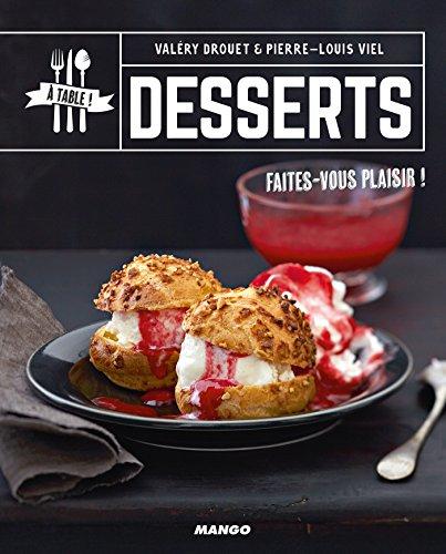 Desserts (A table !) par Valéry Drouet