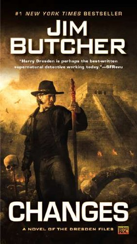 Dresden Files 12. Changes: A Novel of the Dresden Files