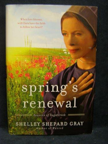Spring S Renewal Seasons Of Sugarcreek