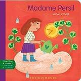Madame Persil : comptine traditionnelle   Serres, Alain (1956-....). Auteur