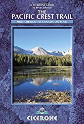 The Pacific Crest Trail: A Long Distance Footpath Through California, Oregon and Washington (Cicerone Guides)