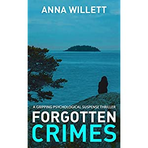 FORGOTTEN CRIMES: a gripping psychological suspense thriller