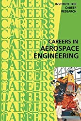Careers in Aerospace Engineering by Institute For Career Research (2015-08-01)