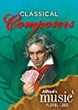 Alfred's Music Playing Cards -- Classical Composers: 1 Pack, Card Deck