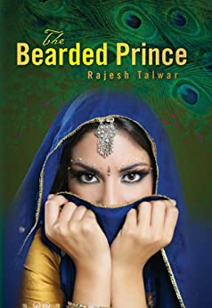 The Bearded Prince by [Talwar, Rajesh]