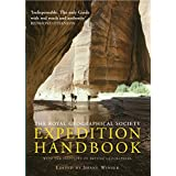 The Royal Geographical Society Expedition Handbook: With the Institute of British Geographers