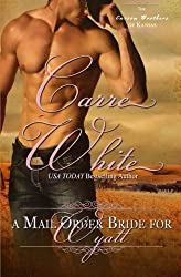 A Mail Order Bride For Wyatt (The Carson Brothers of Kansas) (Volume 3) by Carr?hite (2014-01-31)