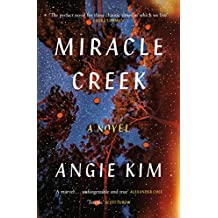 Miracle Creek: A 'most anticipated' book of 2019 (English Edition)