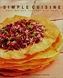 Simple Cuisine: The cookbook that redefined healthful four-star cooking by Jean-Georges Vongerichten (1998-10-20)
