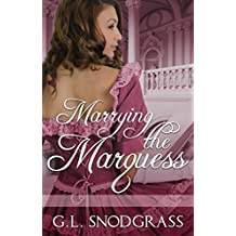 Marrying The Marquess (Love's Pride Book 4) (English Edition)
