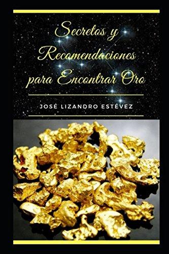 Descargar Epub Gratis Secretos y recomendaciones para encontrar oro