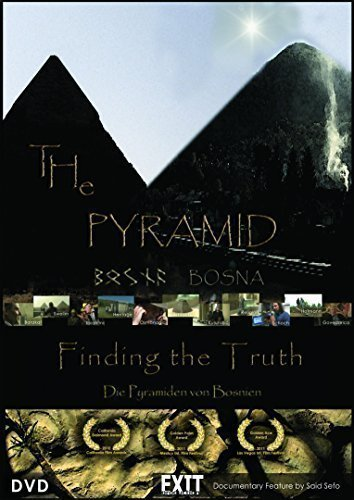 DIE PYRAMIDEN VON BOSNIEN / The Pyramid - Finding the Truth / Bosnische Pyramiden / Piramida Istine