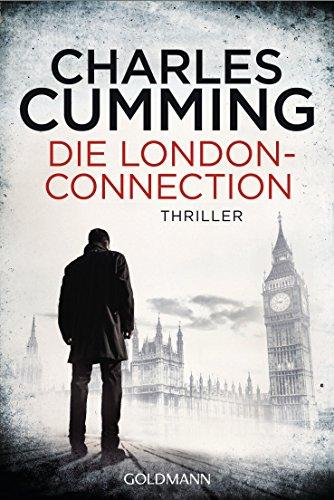 Die London Connection: Ein Fall für Tom Kell 3 - Thriller