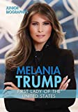 Melania Trump: First Lady of the United States
