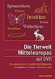 Die Tierwelt Mitteleuropas auf DVD: Ein Handbuch zu ihrer Bestimmung - Paul Brohmer