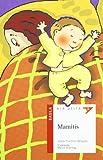 Mamitis (ALA DELTA. SERIE ROJA)