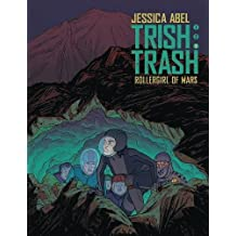 Trish Trash, Vol. 3 (Trish Trash Graphic Novels)