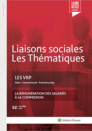 Les VRP: Statut - Contrat de travail - Protection sociale
