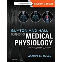 Guyton and Hall Textbook of Medical Physiology (Guyton Physiology) (English Edition)