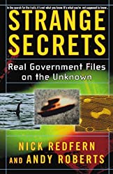 Strange Secrets: Real Government Files on the Unknown by Nick Redfern (2003-05-01)