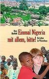 Einmal Nigeria mit allem, bitte! - Anne Haubold